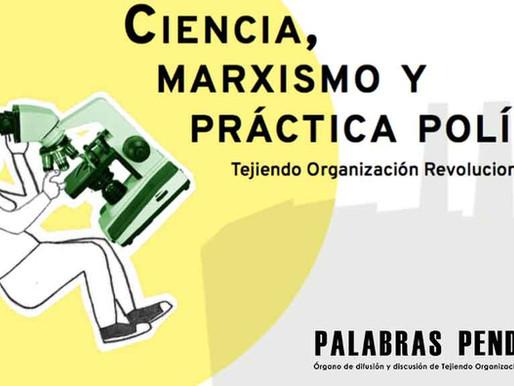 Ciencia, marxismo y práctica política*