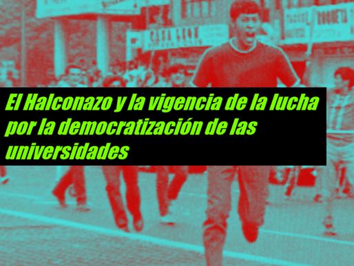 El Halconazo y la vigencia de la lucha por la democratización de las universidades