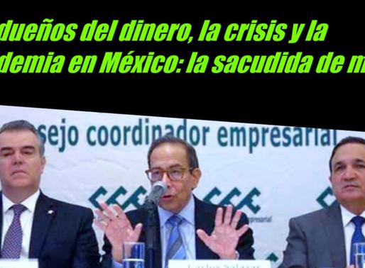 Los dueños del dinero, la crisis y la pandemia en México: la sacudida de marzo