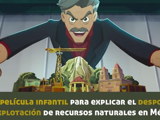 El camino de Xico: Una película infantil para explicar el despojo y la explotación