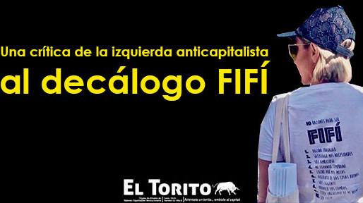 Una crítica de la izquierda anticapitalista al decálogo fifí