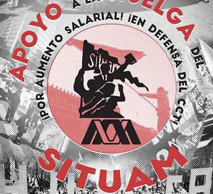¡Viva la Huelga del SITUAM!