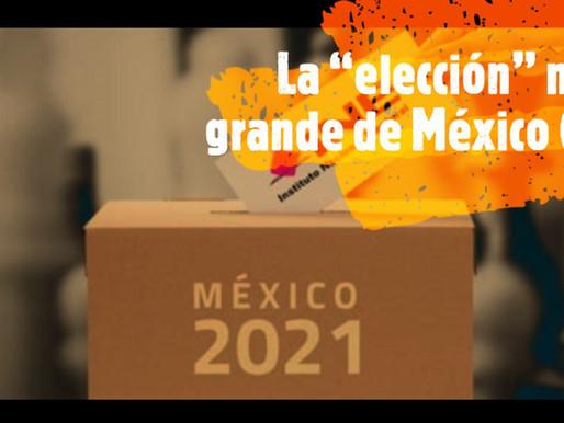 """La """"elección"""" más grande de México (II)"""