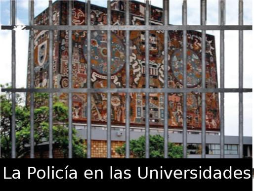 La policía en las universidades
