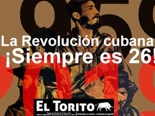 La Revolución cubana: ¡Siempre es 26!
