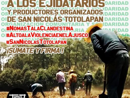 Carta de solidaridad y apoyo a los ejidatarios y productores de San Nicolás Totolapan