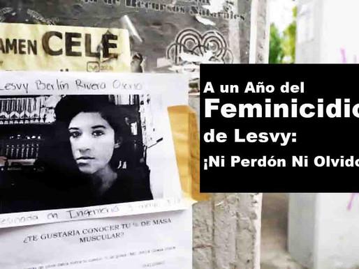 A un año del feminicidio de Lesvy: ¡Ni perdón ni olvido!
