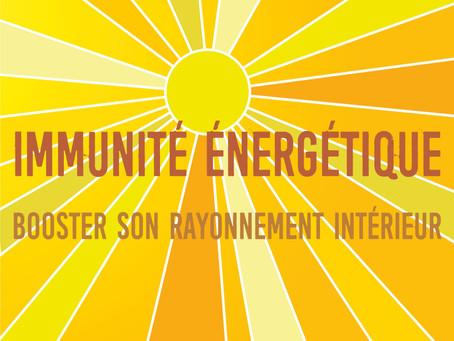 Août : Immunité énergétique