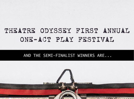 Theatre Odyssey One-Act Play Festival Semi-Finals