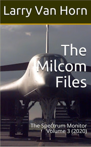 Milcom Files - The Spectrum Monitor Volume 3