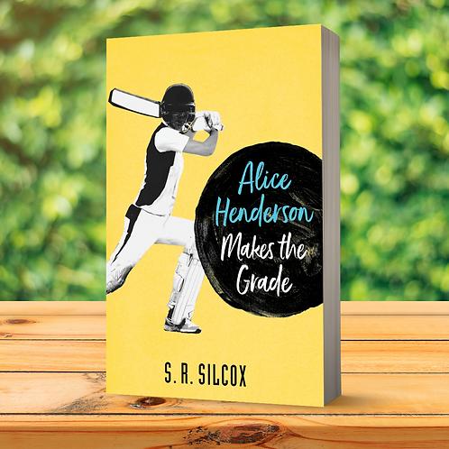 Alice Henderson Makes the Grade (Book 2)