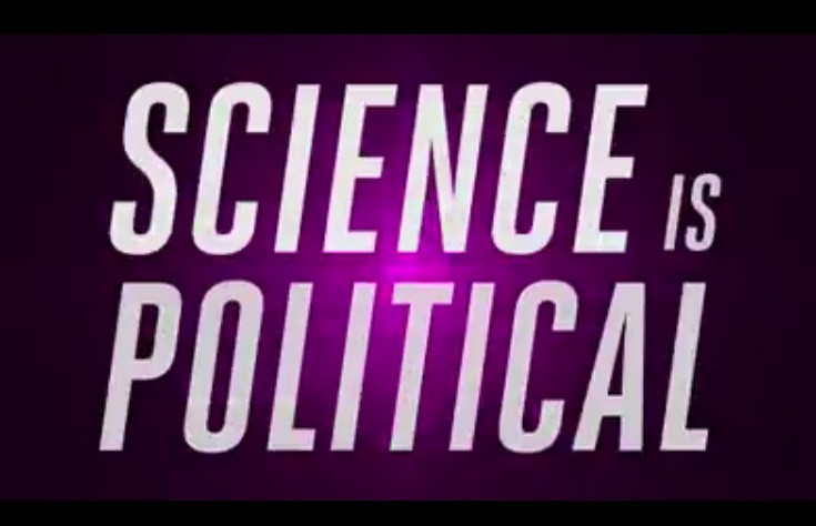 elizabeth lopatto briefly explains how science has always been political (incredible video!)