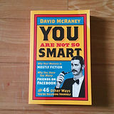 you_are_not_so_smart_by_david_mcraney_15