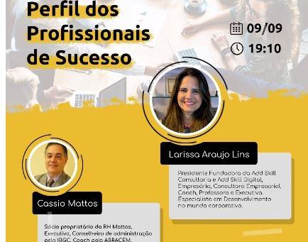 Evento vai debater o perfil dos profissionais de sucesso