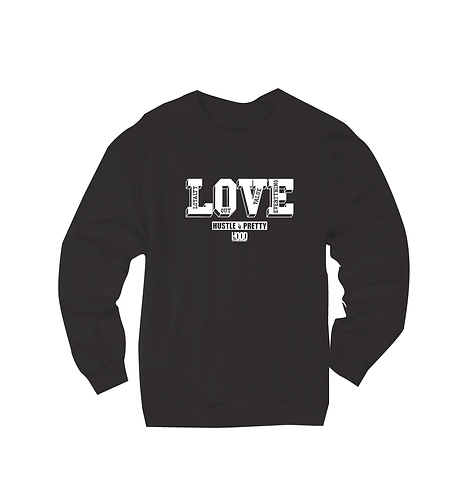 LOYALTY OUT VALUE EVERYTHING SWEATSHIRT