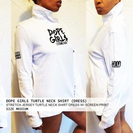 DOPE GIRL$ TURTLE NECK SHIRT DRESS