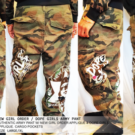 NEW GIRL ORDER / DOPE GIRL$ ARMY PANT