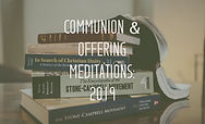 Commuion and Offering Meditations