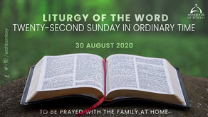 Liturgy of the Word - August 30, 2020