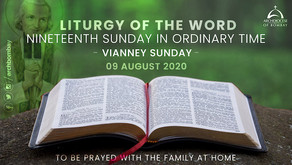 Liturgy of the Word - August, 9, 2020 - Vianney Sunday