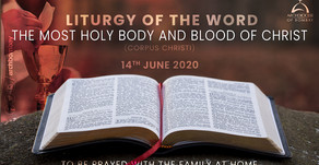 Liturgy of the Word - Corpus Christi - June 14, 2020