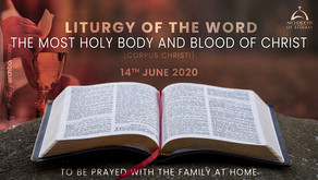Liturgy of the Word - Corpus Christi - June 14, 2020