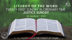 Liturgy of the Word - August 22, 2021 - Justice Sunday
