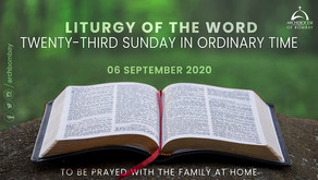 Liturgy of the Word - September 6, 2020