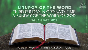 Liturgy of the Word - January 24, 2021 - Sunday of the Word of God