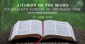 Liturgy of the Word - July 5, 2020 - Faith Formation Sunday