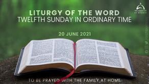 Liturgy - June 20, 2021 - Twelfth Sunday in Ordinary Time