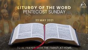 Liturgy - Pentecost Sunday - May 23, 2021