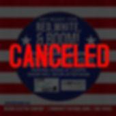 Red, White, & BOOM! Canceled.jpg