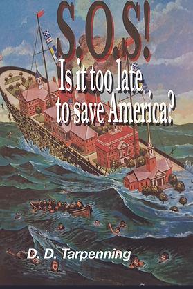SOS Too late to save America.jpg