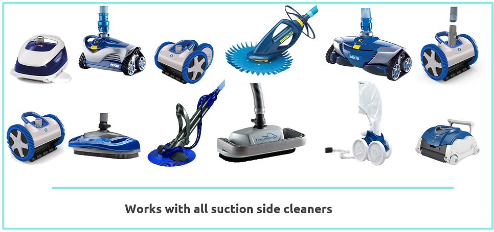 Suction Side cleaners compatibles with S