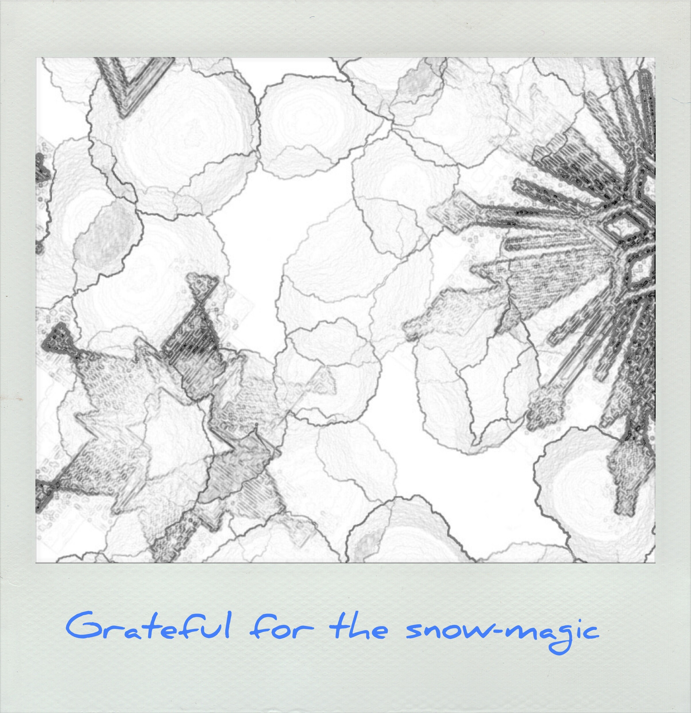 Grateful for snow magic
