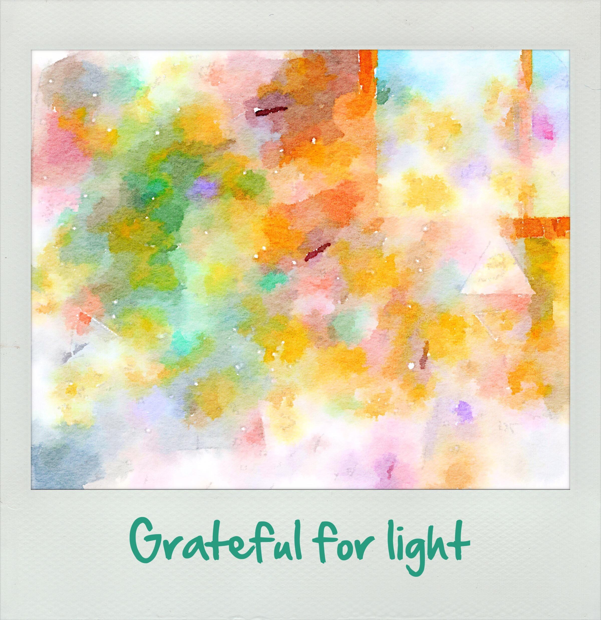 Grateful for light