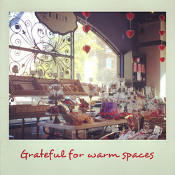 Grateful for warm spaces