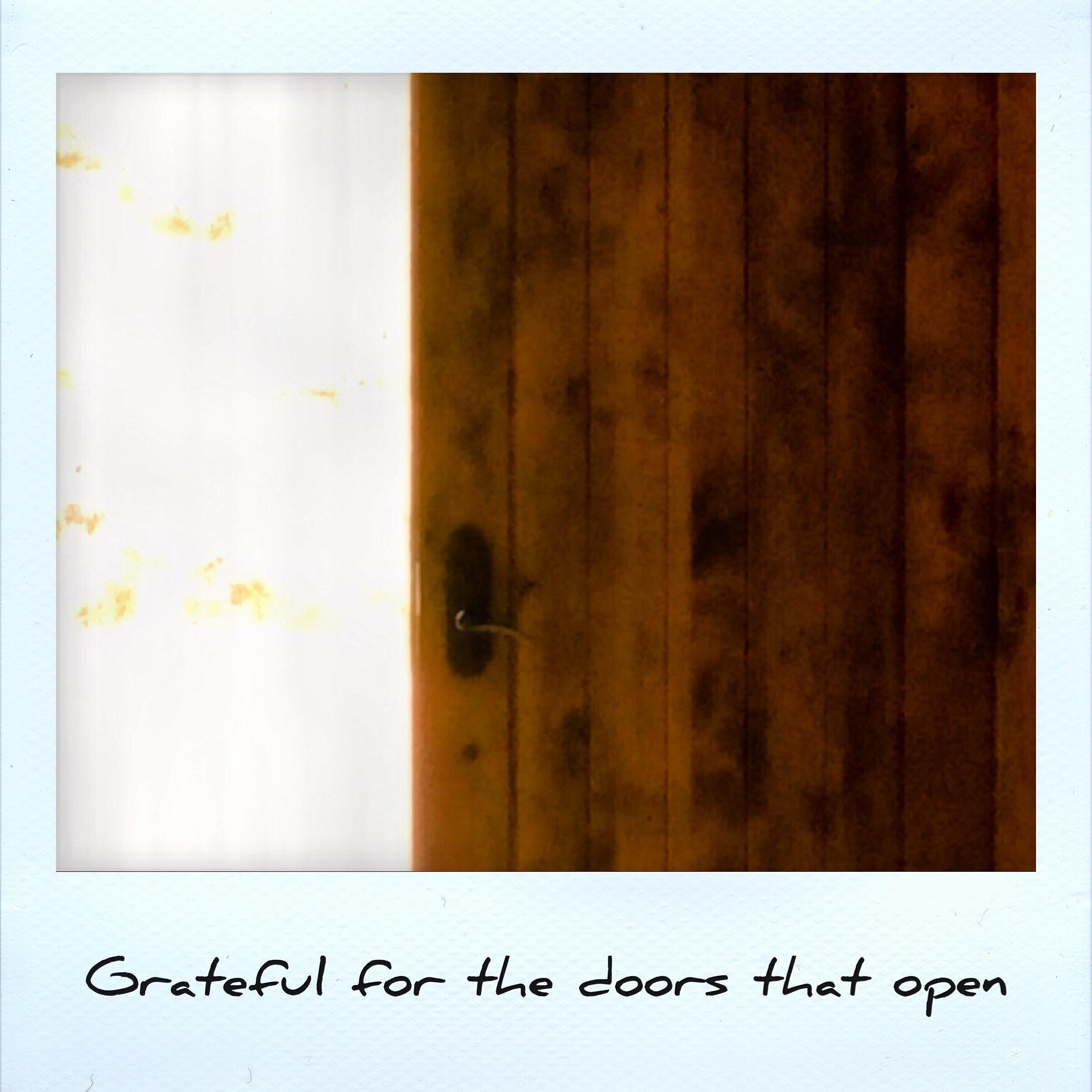 Grateful for doors that open