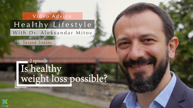 """One of 14 episodes from the second season of """"Healthy Lifestyle"""" with Dr. Aleksandar Mitov, exploring the theme of healthy weight loss"""