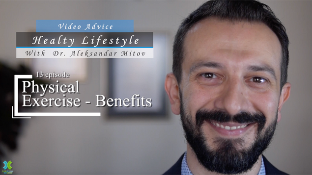 """One of 15 episodes from the first season of """"Healthy Lifestyle"""" with Dr. Aleksandar Mitov, describing the benefits of exercise"""