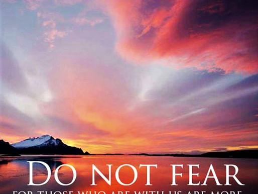 Don't be afraid. God always has a solution.