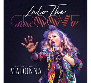 Review: Into The Groove - The Ultimate Tribute to Madonna - The Royal Concert Hall Nottingham