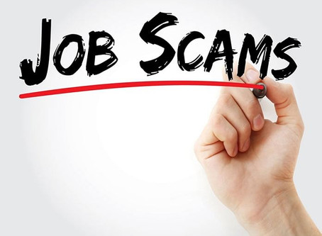 During this Unprecedented Time, Help Wanted Scams are on the Rise