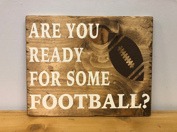 Ready For Some Football