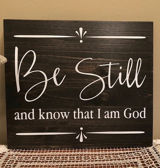 Be Still & Know