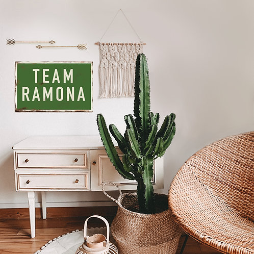 Team Ramona Metal Sign