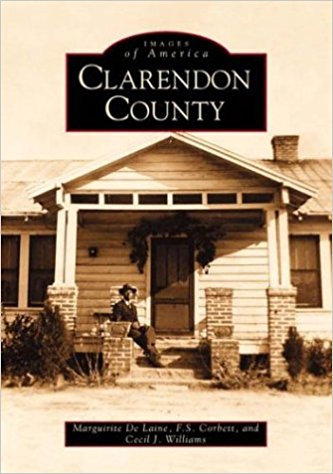 Clarendon County, S.C. (Images of America)