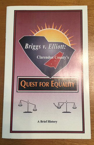 Quest for Equality Briggs v. Elliott