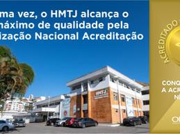 HMTJ alcança o nível máximo de qualidade pela Organização Nacional de Acreditação